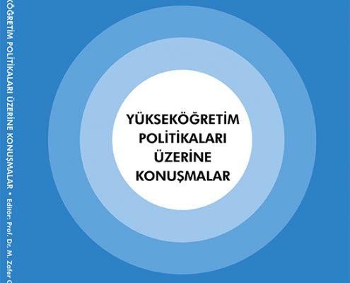 Prof. Dr. M. Zafer GÜL - Yükseköğrenim Üzerine Politikalar KİTAP KAPAĞI